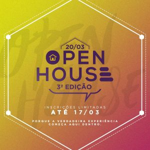 OPEN HOUSE 3ª edição